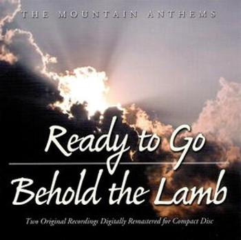Ready to Go/Behold the Lamb CD/MP3 by Mountain Anthems