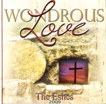 Wondrous Love CD/MP3 by The Eshes