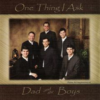 One Thing I Ask CD by Dad & The Boys