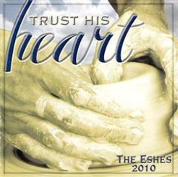 Trust His Heart CD/MP3 by The Eshes