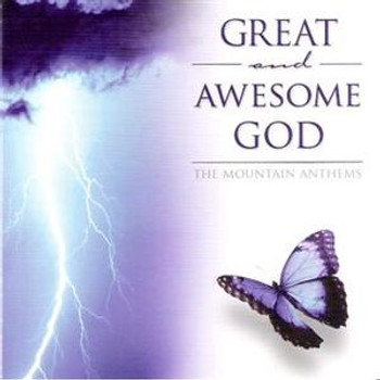 Great And Awesome God CD/MP3 by Mountain Anthems