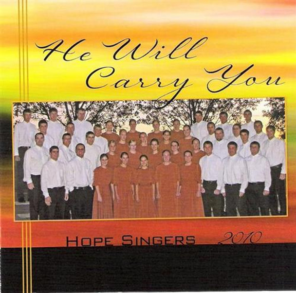 He Will Carry You CD by Hope Singers