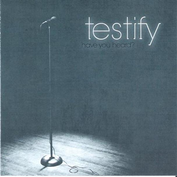 Have You Heard CD by Testify Quartet