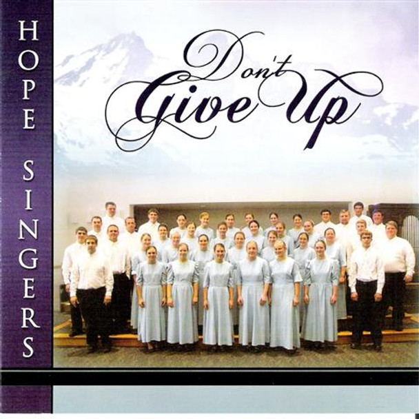 Don't Give Up CD by Hope Singers