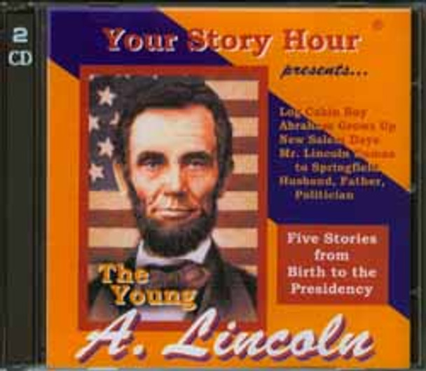 The Young Abe Lincoln Audio CD set by Your Story Hour