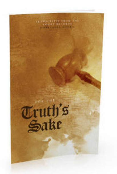 For the Truth's Sake Book by Heritage Press