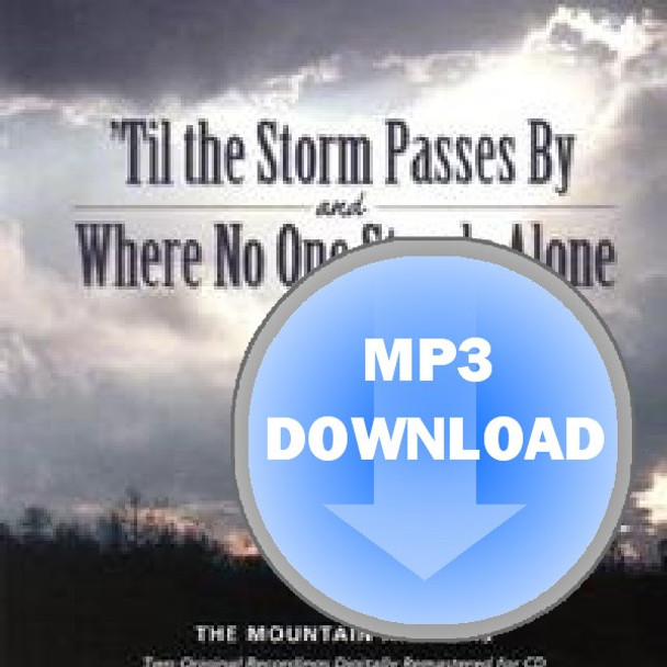 Til the Storm Passes By & Where No One Stands Alone Album - Download MP3