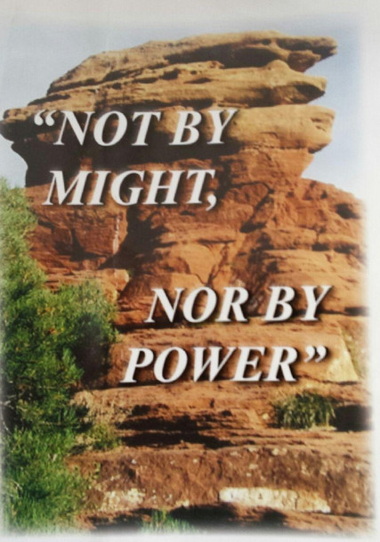 not by might, nor by power by loretta steffen