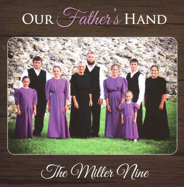 Our Father's Hand CD by The Miller Nine