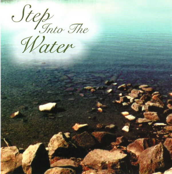 Step Into the Water CD by Mortonaires