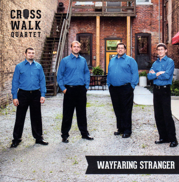 Wayfaring Stranger CD by Cross Walk Quartet