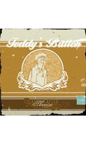 Teddy's Button - Lamplighter Theatre Dramatic Audio CD
