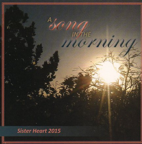 A Song In The Morning CD by Sister Heart