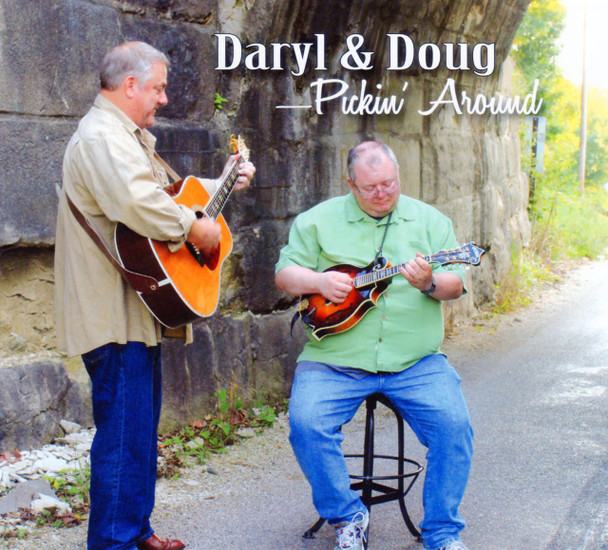 Pickin' Around CD by Daryl & Doug