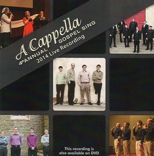 A Cappella 4th Annual Gospel Sing CD
