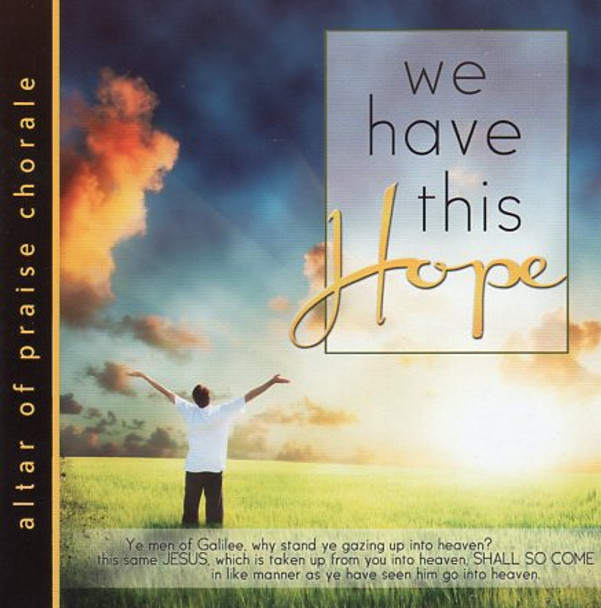We Have This Hope CD by Altar of Praise Chorale