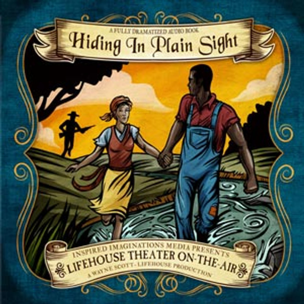 Hiding In Plain Sight - Audio Drama CD by Lifehouse Theatre