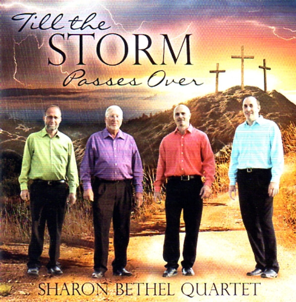 Till The Storm Passes Over CD by Sharon Bethel Quartet