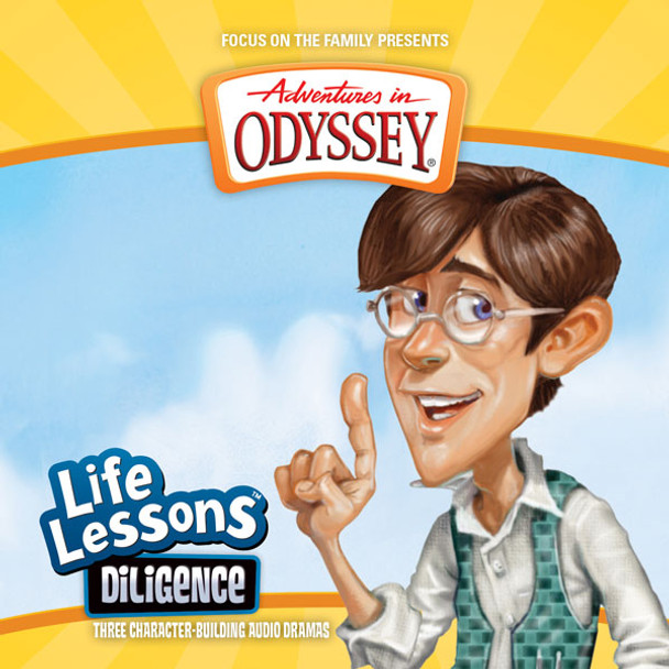 Life Lessons #4: Diligence CD by Adventures in Odyssey