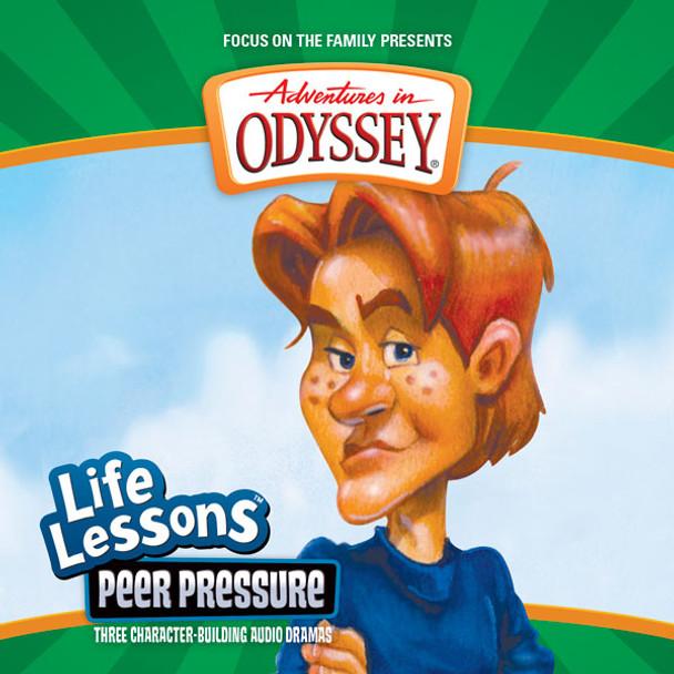 Life Lessons #5: Peer Pressure CD by Adventures in Odyssey