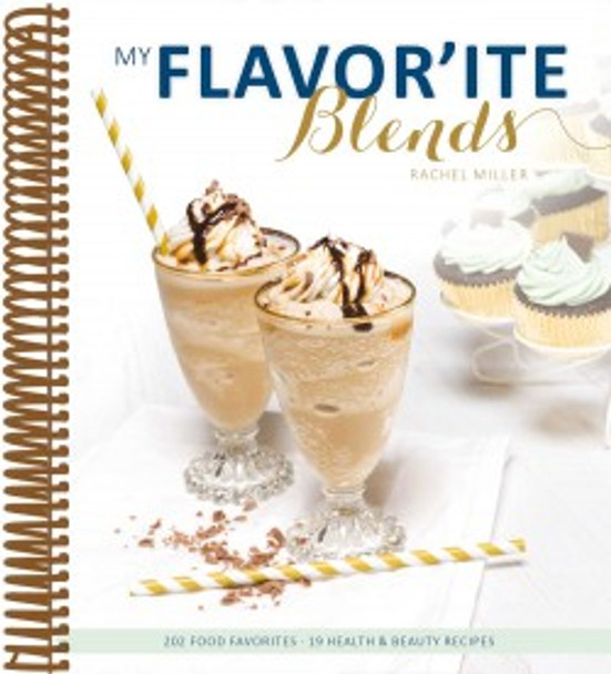 My Flavor'ite Blends by Rachel Miller