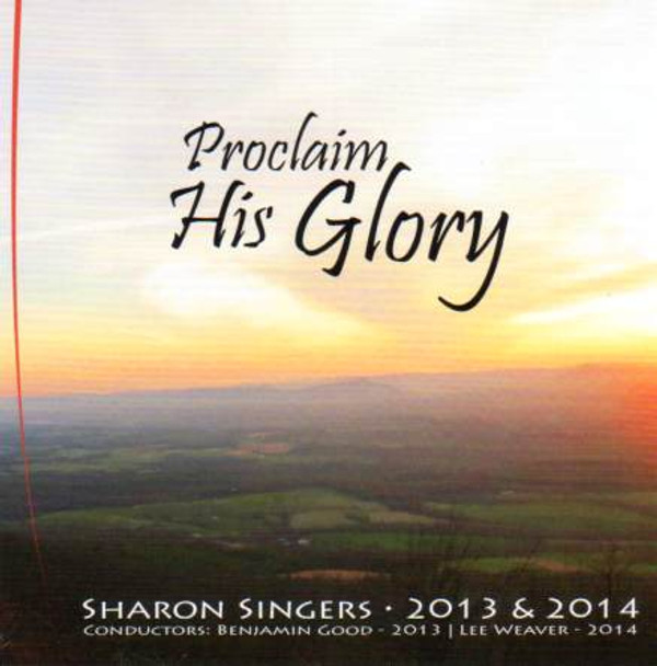 Proclaim His Glory CD by Sharon Singers