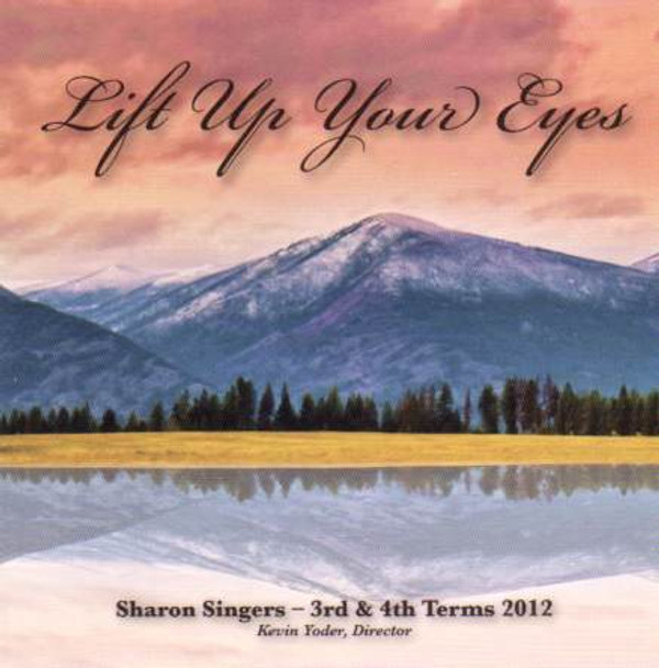 Lift Up Your Eyes CD by Sharon Singers