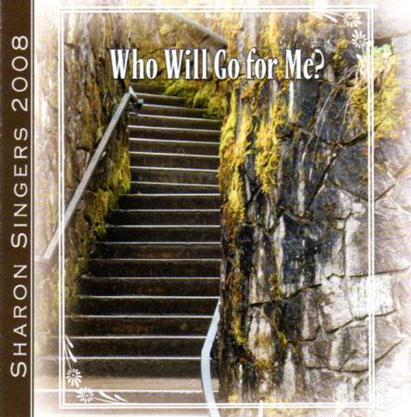 Who Will Go For Me? CD by Sharon Singers