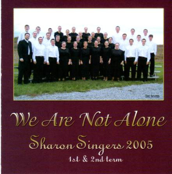 We Are Not Alone CD by Sharon Singers