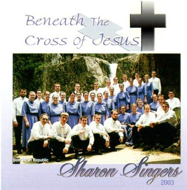 Beneath The Cross Of Jesus CD by Sharon Singers