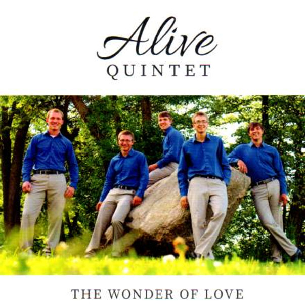 The Wonder Of Love CD By Alive Quintet