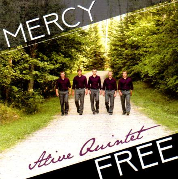Mercy Free CD By Alive Quintet