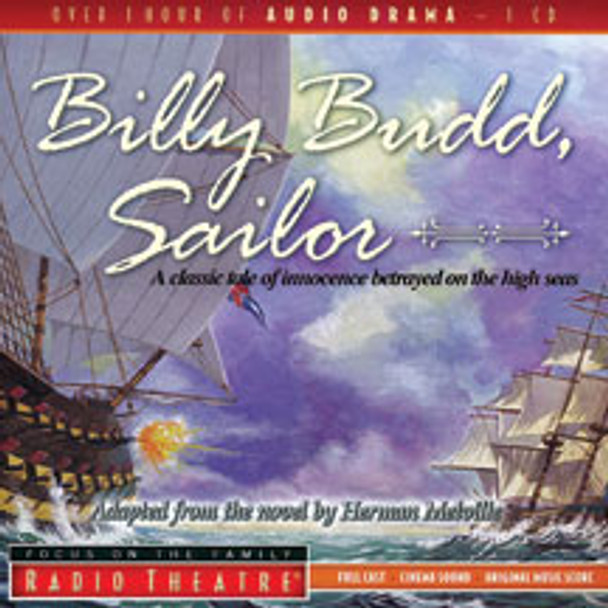 Billy Budd, Sailor - Audio Drama CD by Focus on the Family
