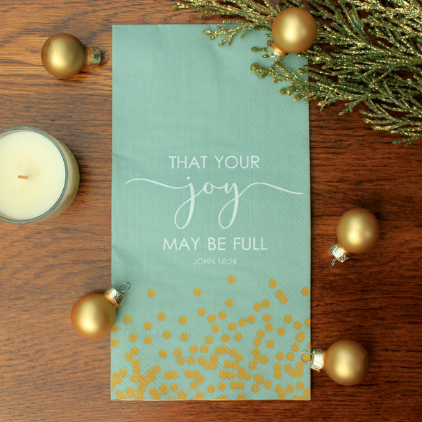 "That Your Joy May Be Full -  Buffet Napkins with KJV Bible Verse - 8.25 x 4.25"" (16/pkg)"