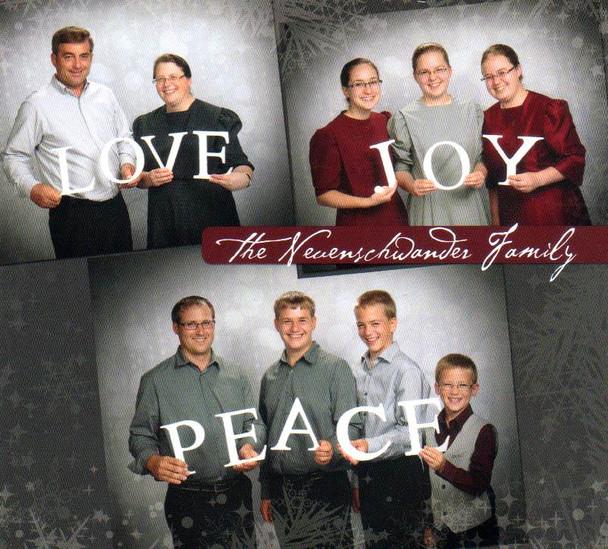 Love Joy Peace CD by the Neuenschwander Family
