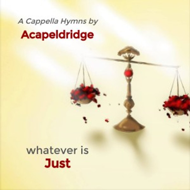 Whatever Is Just CD by Acapeldridge