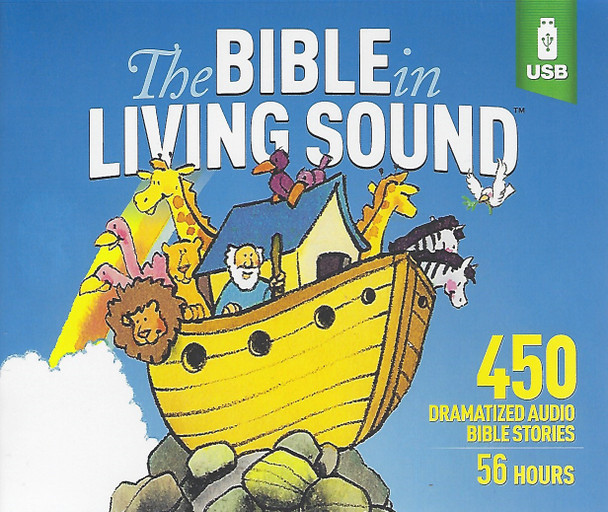 The Bible In Living Sound - 450 Audio Bible Stories - USB