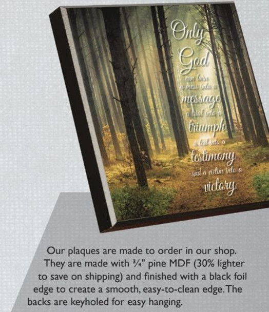 God Has - Wall Plaque by Heartwood Hollow
