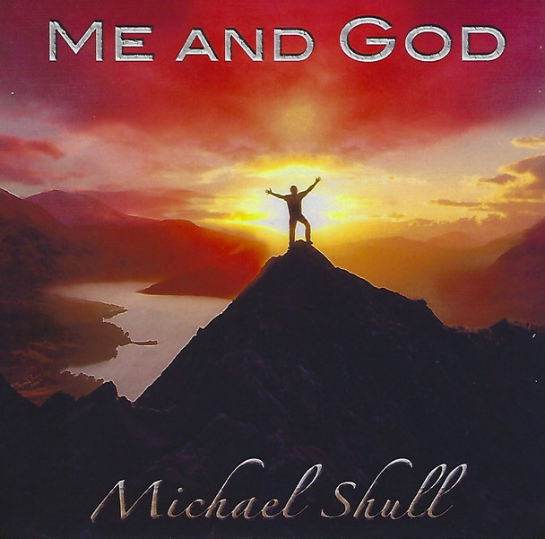 Me And God CD by Michael Shull