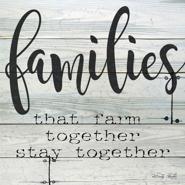Families that Farm Together Stay Together - Wall Plaque by Heartwood Hollow