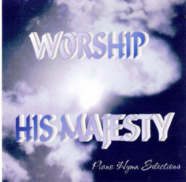 Worship His Majesty Cd Melt The Heart