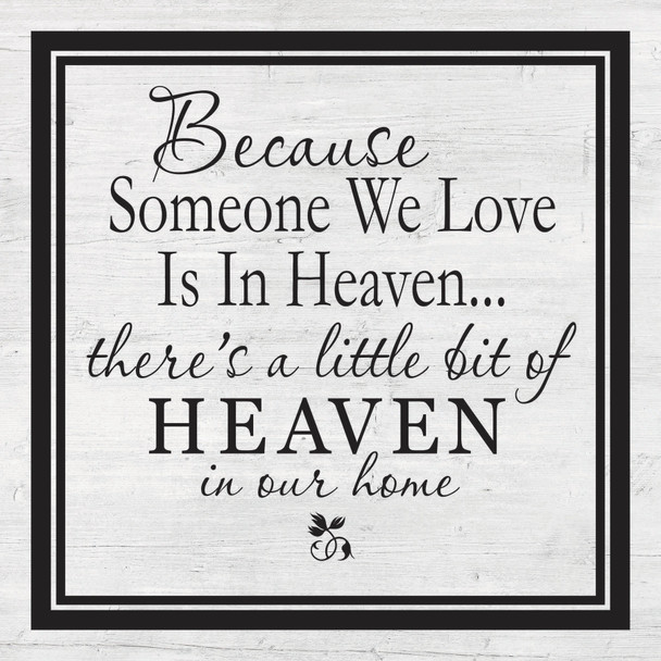 Because Someone We Love - Wall Plaque by Heartwood Hollow