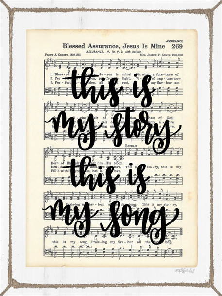 Blessed Assurance - This is My Story, This Is My Song - Wall Plaque by Heartwood Hollow