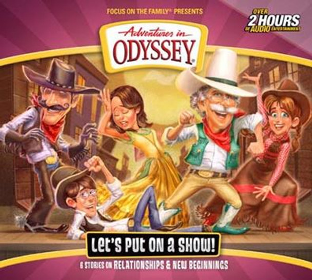 Let's Put On a Show - #62 CD Set by Adventures in Odyssey