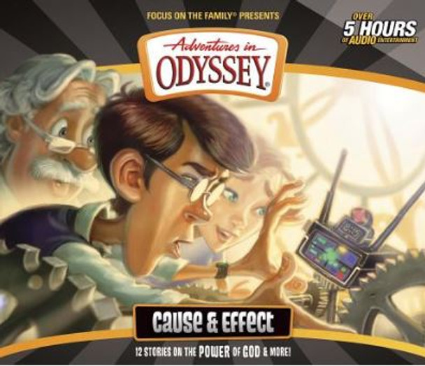Cause & Effect - #52 CD Set by Adventures in Odyssey