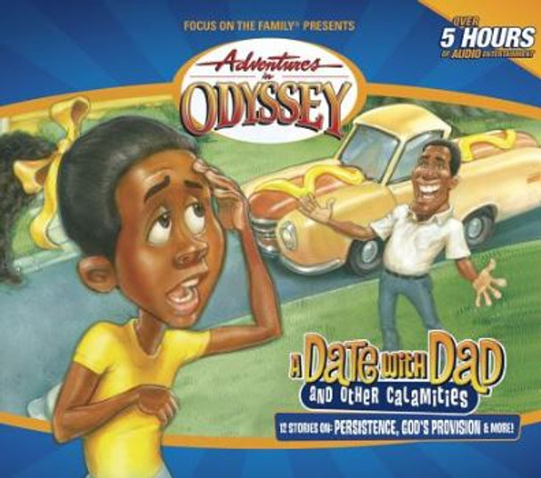 A Date with Dad - #46 CD Set by Adventures in Odyssey