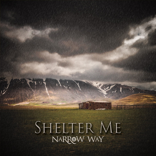 Shelter Me CD by Narrow Way