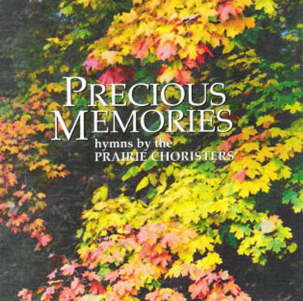 Precious Memories CD by Prairie Choristers