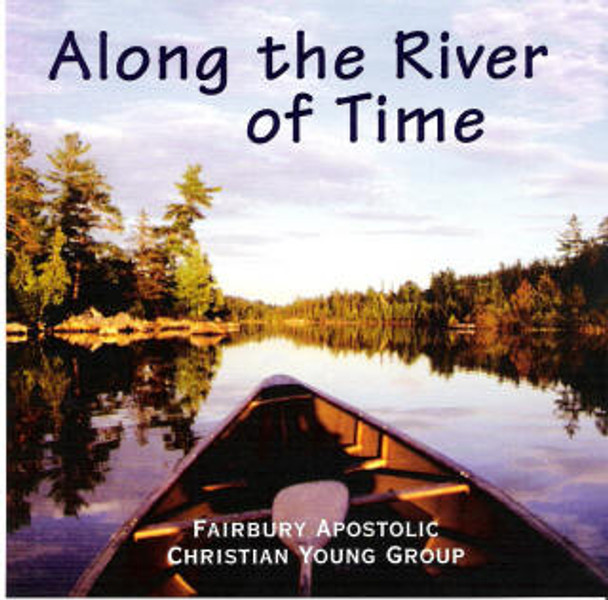 Along the River of Time CD by AC Youth Group