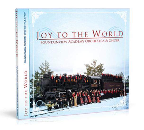 Joy to the World CD by Fountainview Academy Orchestra & Choir